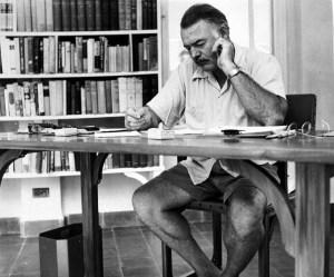 Ernest Hemingway: Real men write in shorts.